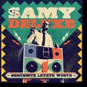 Cover: Samy Deluxe - Berühmte letzte Worte
