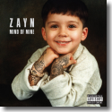 Cover: Zayn - Mind Of Mine