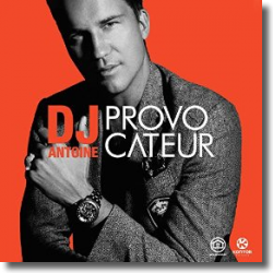 Cover: DJ Antoine - Provocateur