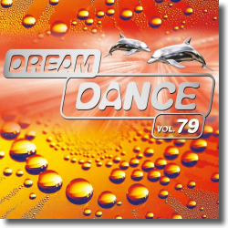 Cover: Dream Dance Vol. 79 - Various Artists