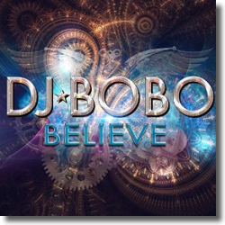Cover: DJ BoBo - Believe