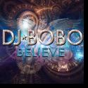 Cover: DJ BoBo - Believe
