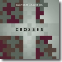 Cover:  Sway Gray vs. Sal De Sol - Crosses