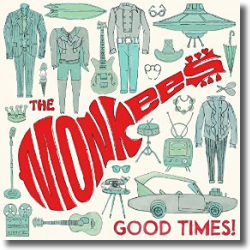 Cover: The Monkees - Good Times!