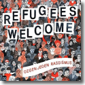 Cover: Refugees Welcome - Gegen jeden Rassismus - Various Artists