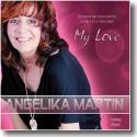 Cover: Angelika Martin - My Love