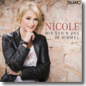 Cover: Nicole - Wir seh'n uns im Himmel