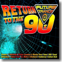 Cover:  Future Trance - Return To The 90s - Various Artists