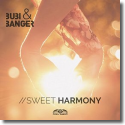 Cover: Bubi & Banger - Sweet Harmony