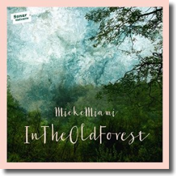 Cover: Mieke Miami - In The Old Forest