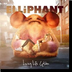 Cover: Elliphant - Living Life Golden