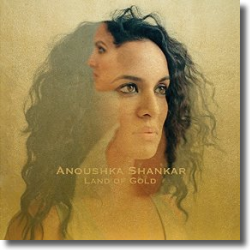 Cover: Anoushka Shankar - Land Of Gold