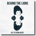 Cover:  Behind The Lions - Key To Your Heart