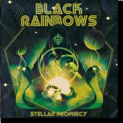 Cover: Black Rainbows - Stellar Prophecy