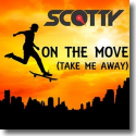 Cover:  Scotty - On the Move (Take Me Away)