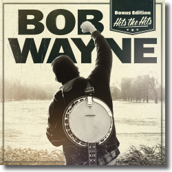 Cover: Bob Wayne - Hits The Hits (Bonus Edition)