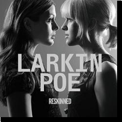 Cover: Larkin Poe - Reskinned