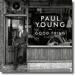 Cover: Paul Young - Good Thing