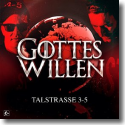 Cover:  Talstrasse 3-5 - Gottes Willen