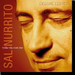 Cover: Sal Nurrito - Vola via con me (Deluxe Edition)