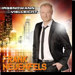 Cover: Frank Neuenfels - Irgendwann vielleicht