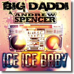 Cover: Big Daddi & Andrew Spencer - Ice Ice Baby