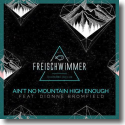 Cover:  Freischwimmer feat. Dionne Bromfield - Ain't No Mountain High Enough