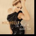 Cover: Michelle - Ich würd' es wieder tun