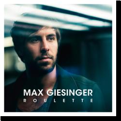 Cover: Max Giesinger - Roulette