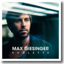 Cover: Max Giesinger - Roulette