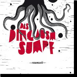 Cover: Das Ding ausm Sumpf - raumzeit