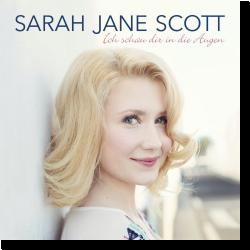 Cover: Sarah Jane Scott - Ich schau dir in die Augen
