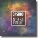 Cover: DJ Shog - In The Air Tonight
