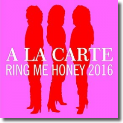 Cover: A La Carte - Ring Me Honey (High Tide Remix 2016)