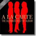 Cover: A La Carte - The Ultimate Best Of Album