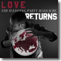 Cover:  The Wedding Party Massacre - Love Returns