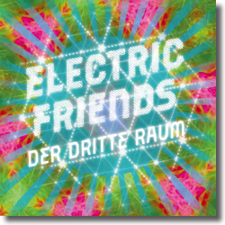 Cover: Der Dritte Raum - Electric Friends