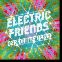 Cover: Der Dritte Raum - Electric Friends