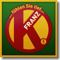 Cover:  Franz K. - ... fühlen Sie tief ...