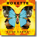 Cover: Roxette - Good Karma