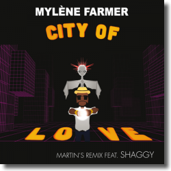 Cover: Mylène Farmer feat. Shaggy - City Of Love (Martin's Remix)