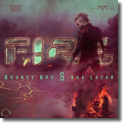 Cover: Bounce Bro & Vuk Lazar - Fire