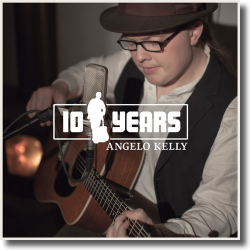 Cover: Angelo Kelly - 10 Years