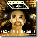 Cover:  Marty De La Vega - Bass In Your Face