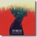 Cover:  Spencer - We Built This Mountain Just To See The Sunrise