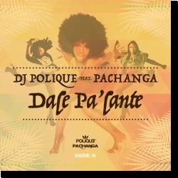 Cover: DJ Polique feat. Pachanga - Dale Pa'lante