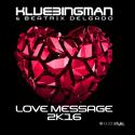 Cover:  DJ Kubbingman & Beatrix Delgado - Love Message 2k16