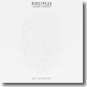 Cover: Disciples & David Guetta - No Worries
