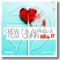 Cover:  Crew 7 & Alpha-X feat. Quinn - Kill It