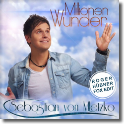 Cover: Sebastian von Mletzko - Millionen Wunder